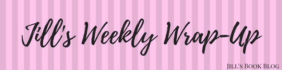 Jill's Weekly Wrap-Up – November4