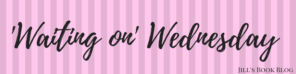 'Waiting on' Wednesday – April8