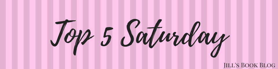 Top 5 Saturday – Books From a Male POV