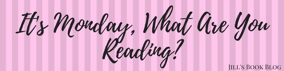 It's Monday, What Are You Reading? – July26